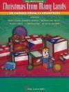 Christmas From Many Lands - Hal Leonard Publishing Company