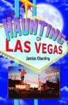 The Haunting of Las Vegas - Janice Oberding