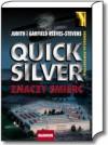 Quicksilver znaczy śmierć - Garfield Reeves Stevens, Judith Reeves Stevens