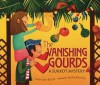 The Vanishing Gourds: A Sukkot Mystery - Susan Axe-Bronk, Marta Monelli