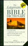 Layman's Bible Dictionary - George A.F. Knight