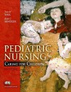 Pediatric Nursing: Caring for Children Value Pack (Includes Mynursinglab Student Access for Pediatric Nursing & Laboratory Tests and Diag - Jane W. Ball, Ruth C. Bindler