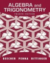 Algebra and Trigonometry (4th Edition) - Judith A. Beecher, Judith A. Penna, Marvin L. Bittinger