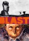 Blast vol. 1 - Grassa carcassa - Manu Larcenet
