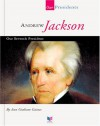 Andrew Jackson: Our Seventh President - Ann Gaines
