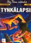 Tynkälapsi (Alef-Thaun seikkailut, #1) - Alejandro Jodorowsky, Arno