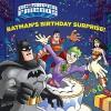 Batman's Birthday Surprise! (DC Super Friends) (Pictureback(R)) - Frank Berrios, Erik Doescher