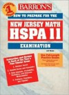 How to Prepare for the New Jersey Math HSPA 11 Exam: High School Proficiency Assessment (Barron's How to Prepare for the New Jersey Hspa Exam in Mathematics) - Eileen D. Arendt