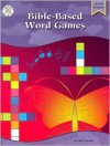 Bible-Based Word Games Primary - Linda Standke, Julie Anderson, Darcy Bell-Myers