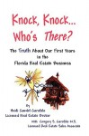 Knock, Knock... Who's There? the Truth about Our First Years in the Florida Real Estate Business - Heidi, Guedel Garofalo