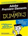 Adobe Premiere Elements For Dummies (For Dummies (Computers)) - Keith Underdahl