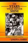 Stars That Never Shine: Making of an NFL Football Player - Joseph Harris