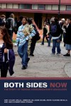 Both Sides Now: The Story of School Desegregation's Graduates - Amy Stuart Wells