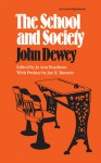 The School and Society - Jo Ann Boydston, Jo Ann Boydston