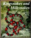 Kingsnakes and Milksnakes - Ronald G. Markel, Richard D. Bartlett