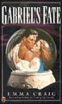 Gabriel's Fate - Emma Craig