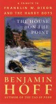 The House on the Point: A Tribute to Franklin W. Dixon and The Hardy Boys - Benjamin Hoff, Franklin W. Dixon
