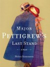 Major Pettigrew's Last Stand (Thorndike Reviewers' Choice) by Simonson, Helen (2010) Hardcover - Helen Simonson