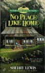 No Place Like Home - Sherry Lewis