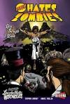Jesus Hates Zombies Featuring Lincoln Hates Werewolves Volume 2 - Stephen Lindsay, Daniel Thollin