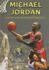 Michael Jordan: Hall of Fame Basketball Superstar (Hall of Fame Sports Greats) - Nathan Aaseng