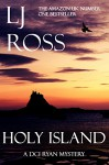 Holy Island: A DCI Ryan Mystery (The DCI Ryan Mysteries Book 1) - LJ Ross