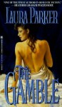 The Gamble - Laura Parker