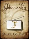 Jabberwocky - Daniel Coleman