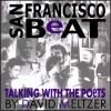 San Francisco Beat: Talking with the Poets - David Meltzer, David Meltzer
