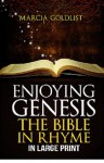 Enjoying Genesis: The Bible in Rhym - Marcia Goldlist