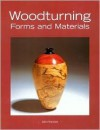 Woodturning Forms and Materials - John Hunnex