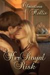 Her Royal Risk (Princes Of Kharova #2) - Christina Hollis