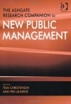 The Ashgate Research Companion to New Public Management. Edited by Tom Christensen, Per Loegreid - Tom Christensen