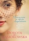 Dziewczyna ze sklepu z kapeluszami - Dorota Gąsiorowska