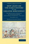 New Light on the Early History of the Greater Northwest: The Manuscript Journals of Alexander Henry and of David Thompson, 1799-1814 (Cambridge Library Collection - North American History) (Volume 2) - Alexander Henry, David Thompson, Elliott Coues