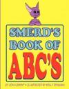 Smerd's ABC Book - Jon Klement, Mike Cole
