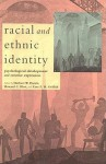 Racial and Ethnic Identity: Psychological Development and Creative Expression - Ezra Griffith