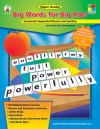 Big Words for Big Kids: Systematic Sequential Phonics and Spelling - Patricia Marr Cunningham