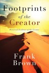 Footprints of the Creator - Frank Brown