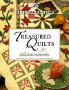 Thimbleberries Treasured Quilts & Delicious Memories: 12 Timeless Quilt Projects and 14 Favorite Recipes - Lynette Jensen, Marilyn Ginsburg