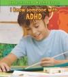 I Know Someone with ADHD - Elizabeth Raum