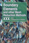 Boundary Elements and Other Mesh Reduction Methods XXX (WIT Transactions on Modelling and Simulation) (Wit Transactions on Modelling and Simulation) - C.A. Brebbia, L. Skerget, K. Skerget