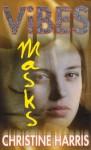 Masks - Christine Harris