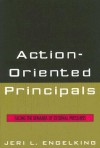 Action-Oriented Principals: Facing the Demands of External Pressures - Jeri L. Engelking