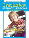 Inclusive Literacy Lessons for Early Childhood - Pam Schiller, Clarissa Willis