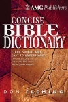AMG Concise Bible Dictionary - Don Fleming