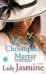 Lady Jasmine: A Novel - Victoria Christopher Murray
