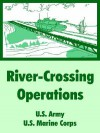 River-Crossing Operations - U.S. Department of the Army, United States Marine Corps