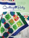 Quilting for Baby - Jeanne Stauffer, Diane Schmidt