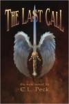 The Last Call - C.L. Peck